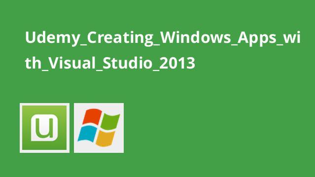 ساخت اپلیکیشن های تحت ویندوز با Visual Studio 2013