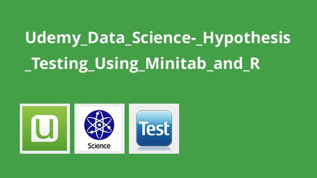 آموزشتست فرضیه با استفاده از Minitab و R در علم داده