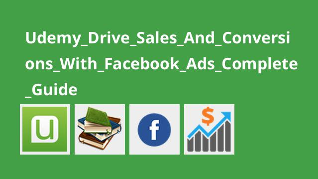 راهنمای کامل برای فروش محصولات از طریق آگهی در Facebook