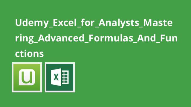 تسلط بر فرمول ها و توابع پیشرفته در Excel