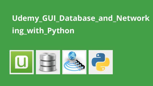 آموزش رابط گرافیکی پایگاه داده و برنامه نویسی شبکه در Python