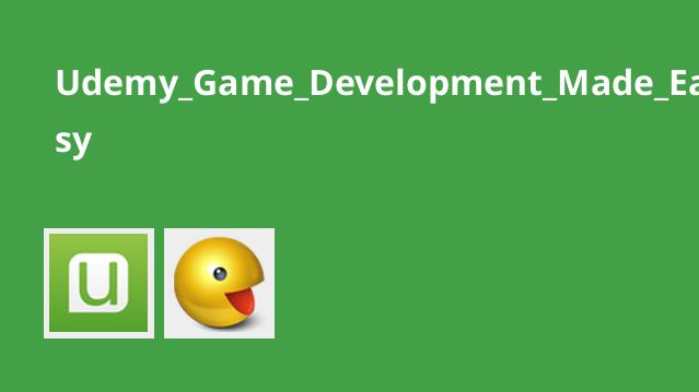 دوره Game Development Made Easy