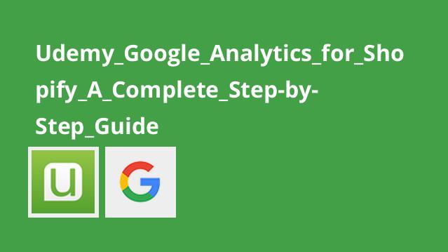 آموزش Google Analytics برای Shopify