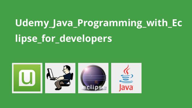 آموزش برنامه نویسی Java با Eclipse برای توسعه دهندگان