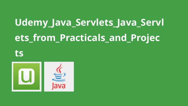 آموزش Java Servlets همراه با تمرین و پروژه