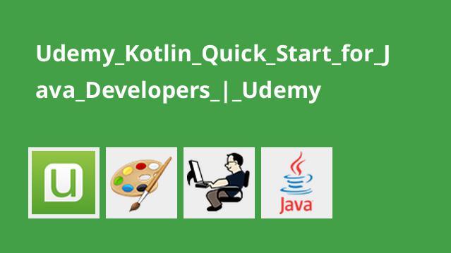 آموزش شروع سریع با Kotlin برای برنامه نویسان جاوا