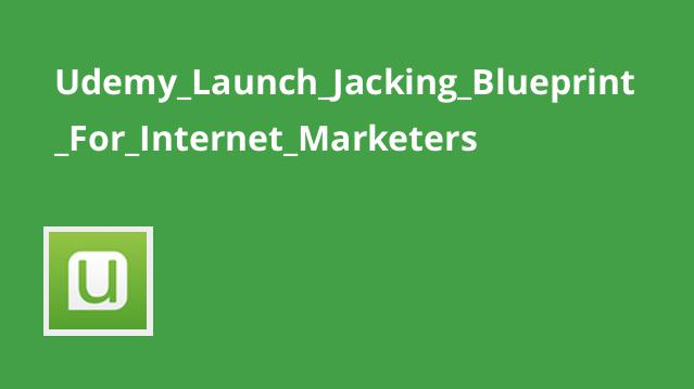 Udemy_Launch_Jacking_Blueprint_For_Internet_Marketers