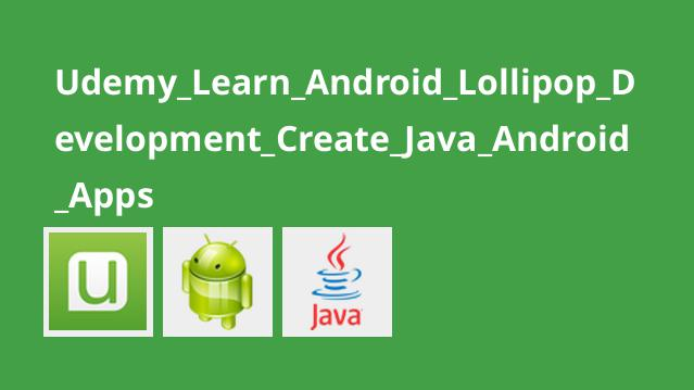 آموزش برنامه نویسی Android Lollipop با Java