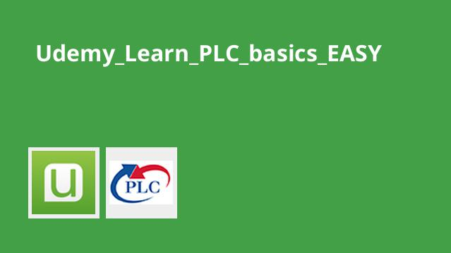 PLC Basics Extended Second Edition – The Automation School