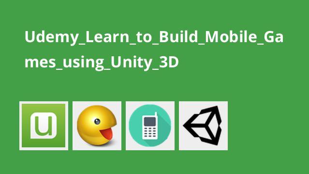 آموزش ساخت بازی موبایل با Unity 3D