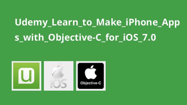 آموزش ساخت اپلیکیشن iPhone با Objective-C برای iOS 7.0