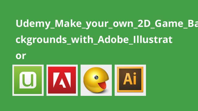ساخت پس زمینه برای بازی های دو بعدی با Adobe Illustrator