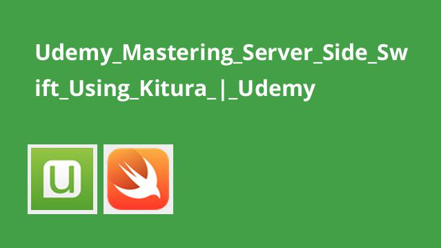 آموزش تسلط بر سمت سرورSwift با استفاده ازKitura