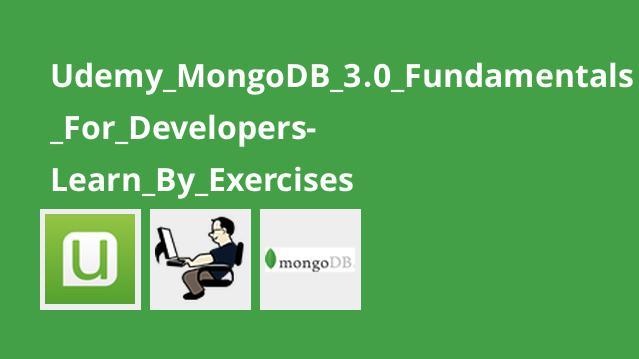 اصول MongoDB 3.0 برای توسعه دهندگان همراه با تمرین