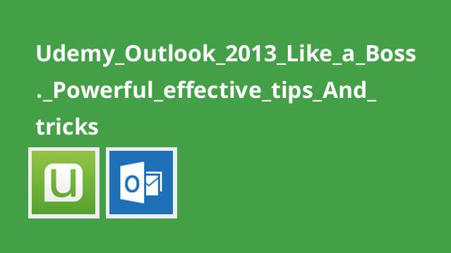 نکات و ترفندهای موثر برای Outlook 2013