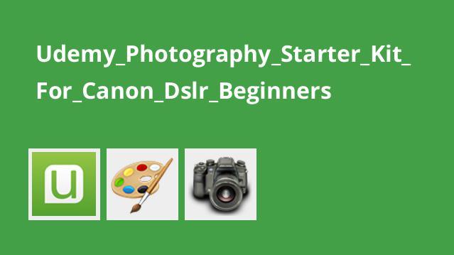 شروع عکاسی با Canon Dslr برای مبتدیان