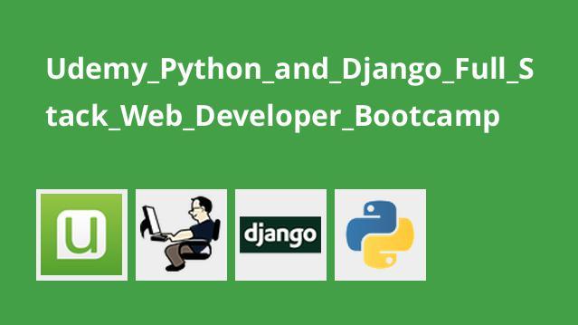 آموزش ایجاد وبسایتFull Stack باDjango ،Python وBootcamp