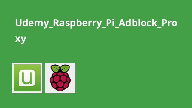 راه اندازی Adblock Proxy با Raspberry Pi