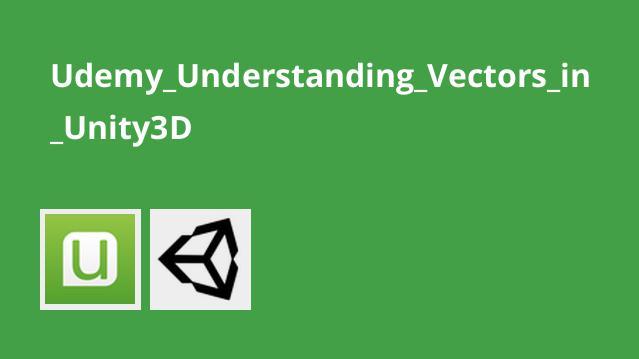 آشنایی با Vector در Unity3D
