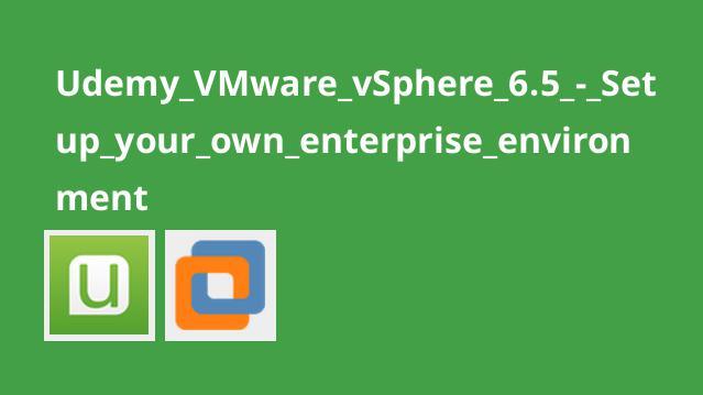 آموزش راه اندازی محیط سازمانی با VMware vSphere 6.5