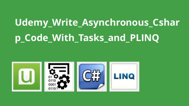 برنامه نویسی غیرهمزمان #C با Tasks و PLINQ
