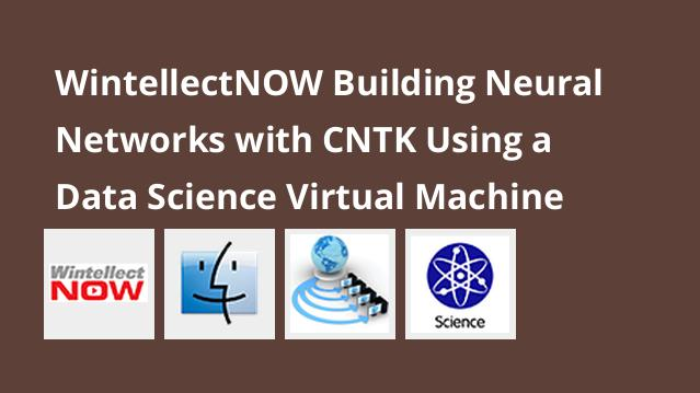 wintellectnow-building-neural-networks-with-cntk-using-a-data-science-virtual-machine
