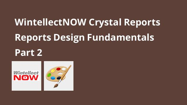 wintellectnow-crystal-reports-reports-design-fundamentals-part-2