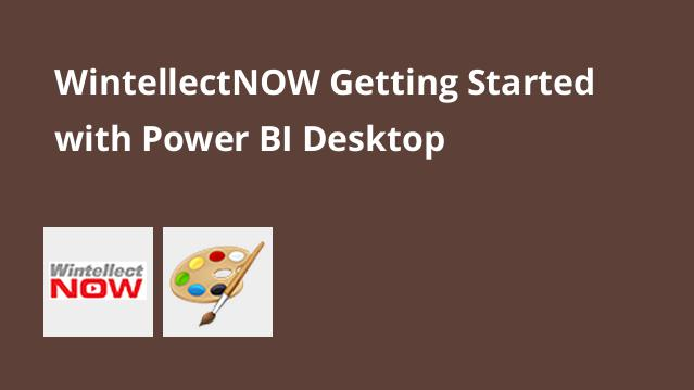 wintellectnow-getting-started-with-power-bi-desktop