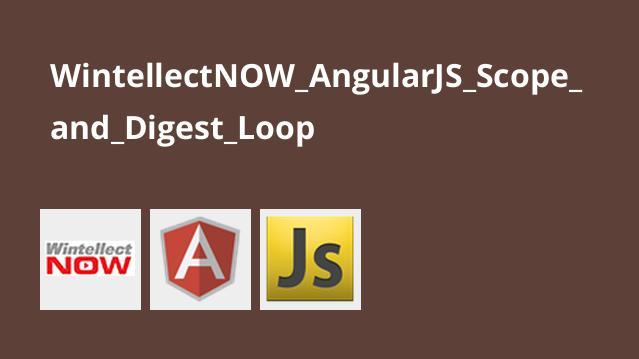 دوره AngularJS: Scope and Digest Loop