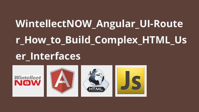 آموزشAngular UI-Router – نحوه ساخت رابط های کاربری پیچیدهHTML