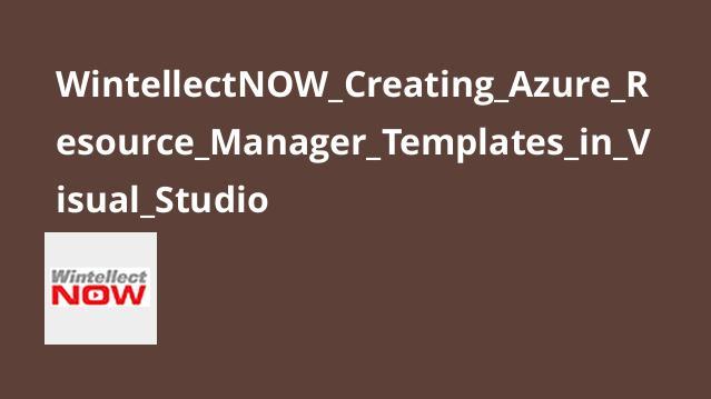 آموزش ایجاد قالب هایAzure Resource Manager درVisual Studio