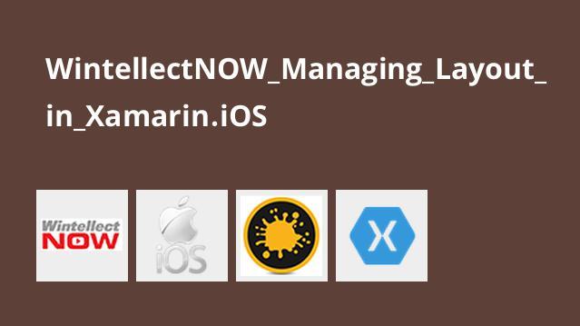 آموزش مدیریت طرح بندی درXamarin.iOS