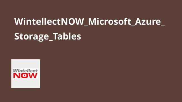 آموزش ذخیره سازی درMicrosoft Azure – جدول ها