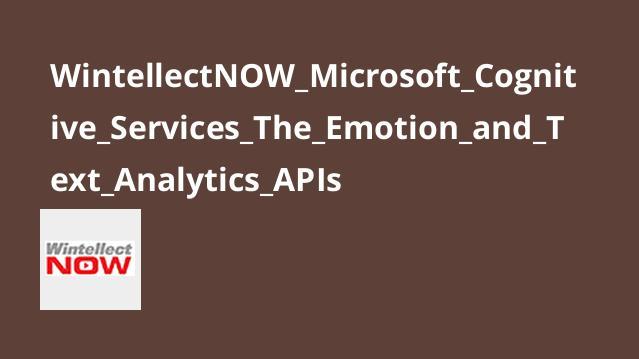 آموزش Emotion API و Text Analytics API درMicrosoft Cognitive Services