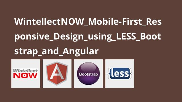 آموزش طراحی واکنش گرا موبایل باLESS، بوت استرپ وAngular