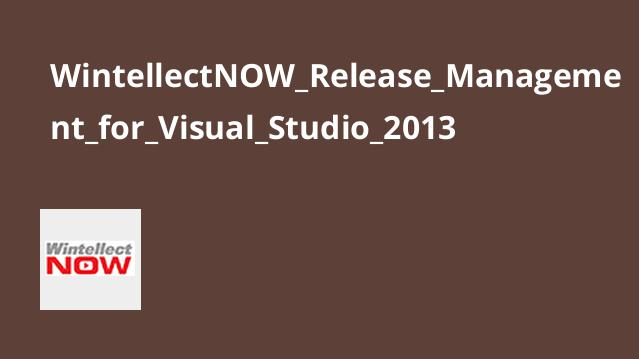 آموزش Release ManagementبرایVisual Studio 2013