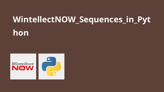 آموزش Sequences درPython
