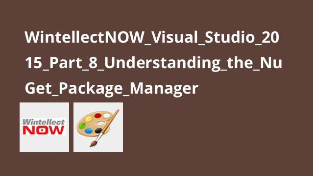 آموزش Visual Studio 2015 – قسمت 8 – درک NuGet Package Manager