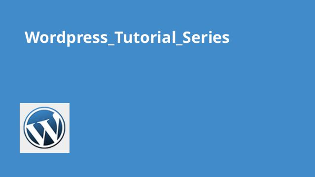 Wordpress_Tutorial_Series