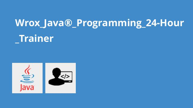 Wrox_Java®_Programming_24-Hour_Trainer