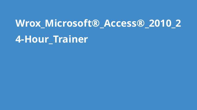 آموزش Microsoft Access 2010 در 24 ساعت