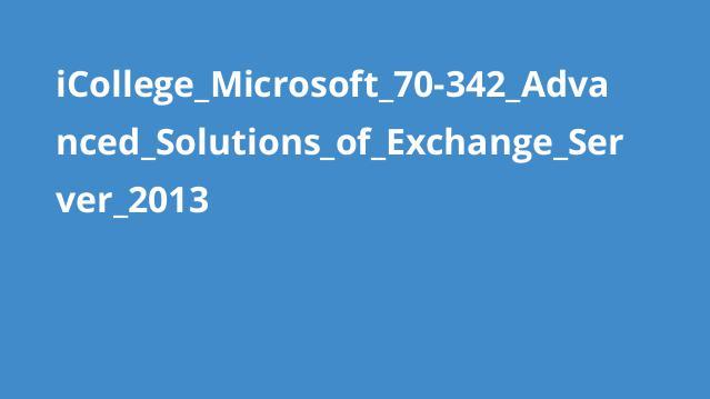 آموزش راه حل های پیشرفتهExchange Server 2013